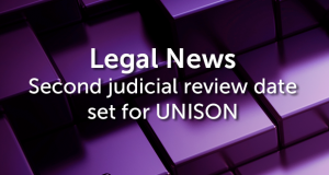 Review of tribunal fees latest: second judicial review date set for UNISON