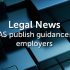 Shared Parental Leave: ACAS publish guidance for employers