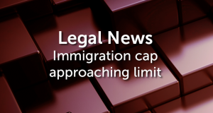 Immigration cap approaching limit