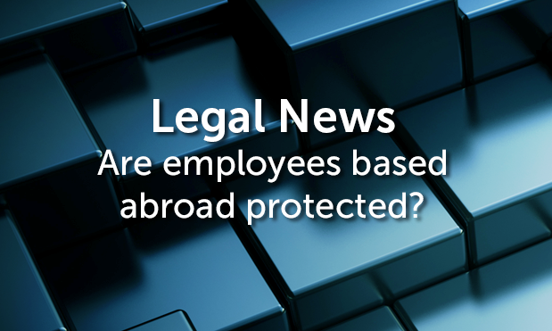 Where British employees are posted abroad for the purposes of a business carried on in Britain it is likely they shall be protected by the British employment legislation.