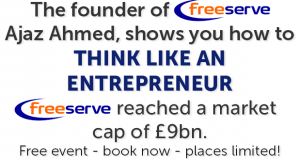 £9Billion Freeserve Founder Talk: THINK LIKE AN ENTREPRENEUR AND STOP DOING TODAY WHAT YOU DID YESTERDAY