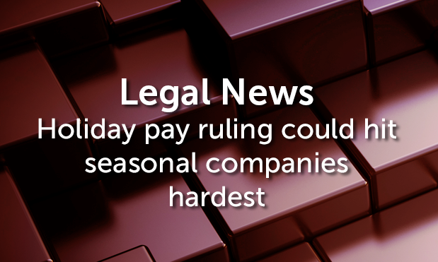 Holiday pay ruling could hit seasonal companies hardest