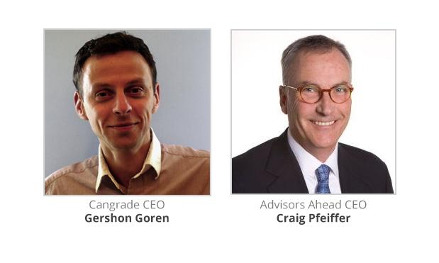 Cangrade CEO Gershon Goren & Advisors Ahead CEO Craig Pfeiffer
