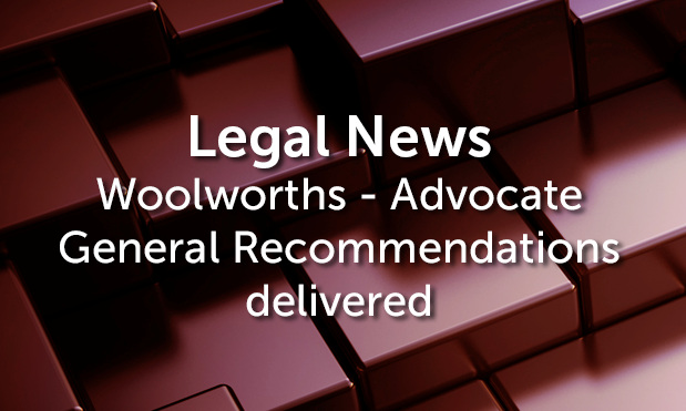Woolworths - Advocate General Recommendations delivered