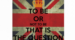 To be or not to be, that is the question